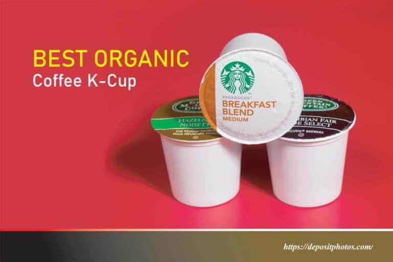 Best Organic Coffee K-Cup