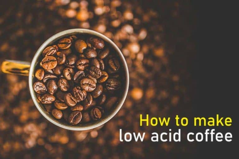 How to make low acid coffee